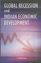 Global recession and Indian economic development