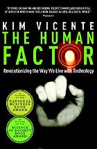 The human factor : revolutionizing the way we live with technology