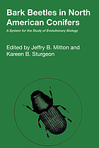 Bark beetles in North American conifers : a system for the study of evolutionary biology