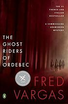 The Ghost Riders of Ordebec : a Commissaire Adamsberg Mystery