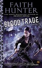 Blood trade : a Jane Yellowrock novel