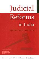 Judicial reforms in India : issues and aspects