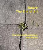 Nature, the end of art : environmental landscapes