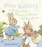 Peter Rabbit : lift-the-flap words, colours and numbers