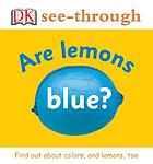 Are lemons blue?