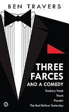 Three farces and a comedy