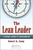 The lean leader : a personal journey of transformation