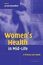 Women's health in mid-life : a primary care guide