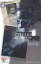 Rising stars, born in fire. vol. 1, issue 1