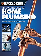 The complete guide to home plumbing.