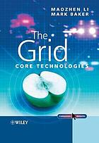 The grid : core technologies