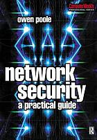 Network security : a practical guide