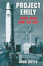 Project Emily : Thor IRBM and the RAF