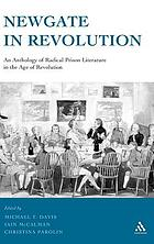 Newgate in revolution : an anthology of radical prison literature in the age of revolution