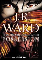 Possession : a novel of the fallen angels