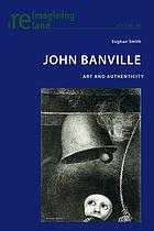 John Banville : art and authenticity