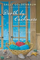 Death by cashmere : a seaside knitters mystery