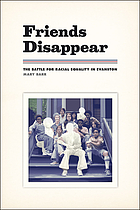 Friends disappear : the battle for racial equality in Evanston