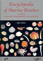 Encyclopedia of marine bivalves : Scaphopoda, Polyplacophora, Cephalopoda