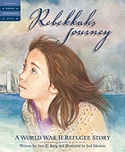Rebekkah's journey : a WWII refugee story