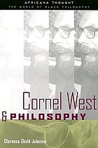 Cornel West & philosophy : the quest for social justice