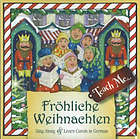 Fröhliche Weihnachten : sing along & learn carols in German.