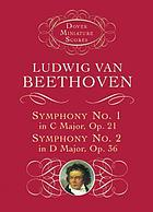 Symphony No. 1 in C Major, Op. 21 & Symphony No. 2 in D Major, op. 36