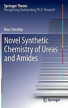 Novel Synthetic Chemistry of Ureas and Amides