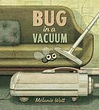 Bug in a Vacuum.