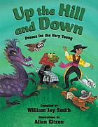 Up the hill and down : poems for the very young