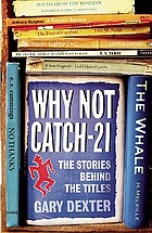 Why not Catch-21? : the stories behind the titles