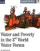 Water and poverty in the 3rd World Water Forum