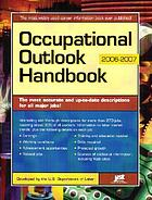 Occupational outlook handbook 2006-2007.