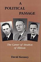 A political passage : the career of Stratton of Illinois