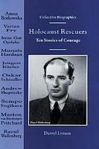 Holocaust rescuers : ten stories of courage
