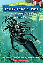 Monsters don't scuba dive