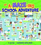 An a-maze-ing school adventure