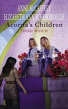 Acorna's children : third watch