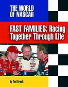 Fast families : racing together through life