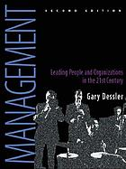 Management : leading people and organizations in the 21st century