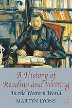 A history of reading and writing in the Western world