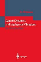 System Dynamics and Mechanical Vibrations : an Introduction