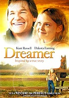 Dreamer : inspired by a true story