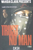 Trust no man : a novel
