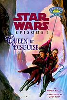 Star Wars, Episode I. Queen in disguise