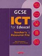 GCSE ICT for Edexcel. Teacher's resource file