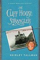 The Cliff House strangler : [a Sarah Woolson mystery
