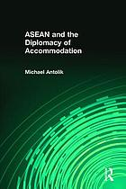 ASEAN and the diplomacy of accommodation