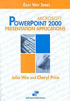 Microsoft Powerpoint 2000 : presentation applications