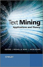 Text mining : applications and theory
